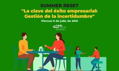 """Summer reset: """"La clave del éxito empresarial: Gestión de la incertidumbre"""""""
