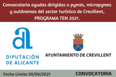 Ayudas dirigidas a pymes, micropymes y autónomos del sector turístico de Crevillent, PROGRAMA TEN 2021.