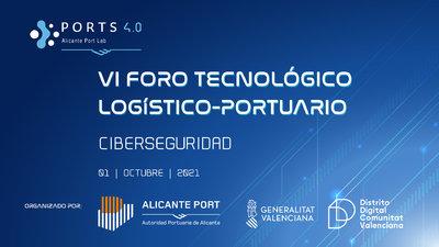 """VI FORO TECNOLÓGICO LOGÍSTICO-PORTUARIO: """"Ciberseguridad""""."""
