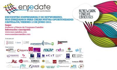 Encuentro Empresarial Enrédate Castellón 2015 #enredatecs2015