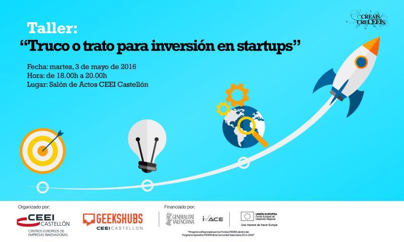"""Recordatorio Taller: """"Truco o trato para inversi�n en startups"""" con Luis Gosalbez, 3 de mayo"""