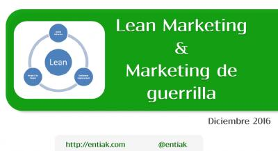 Ponencia jornada: Lean MKT- Marketing de guerrilla aplicado a startups, Javi Olmo 22122016