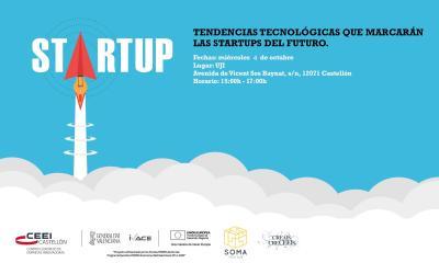 Tendencias tecnológicas que marcarán las Startups del futuro