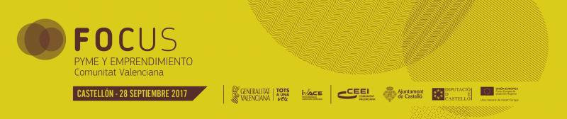 Las nuevas economías, a debate en Focus Pyme y Emprendimiento Comunitat Valenciana 2017