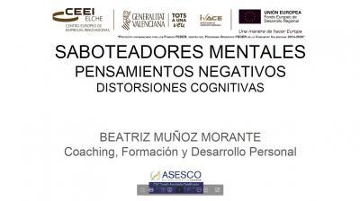 Saboteadores mentales, pensamientos negativos, distorsiones cognitivas