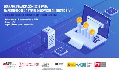 """Jornada: """"Ayudas NEOTEC e IVF 2018: Financiación para emprendedores y Pymes innovadoras"""""""