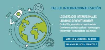 """Taller """"Los mercados internacionales, un mundo de oprtunidades"""""""