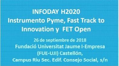 Infoday 2018 Castellón: SME Instrument+FTI+FET Open