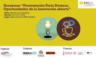 """Desayuno: """"Presentación Feria Destaca , Oportunidades de la Innovación abierta"""""""