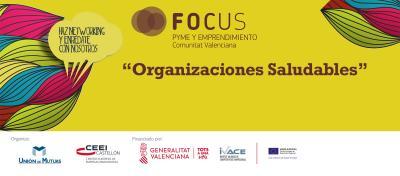 Organizaciones saludables Focus Pyme Enrédate