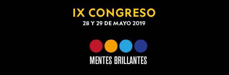 IX Congreso Mentes Brillantes 2019