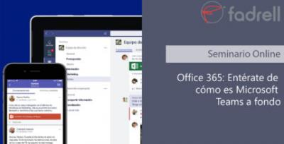 Office 365: Entérate de cómo es Microsoft Teams a fondo