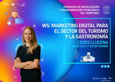 WS: Marketing digital para el sector del turismo y la gastronomía.Llucena