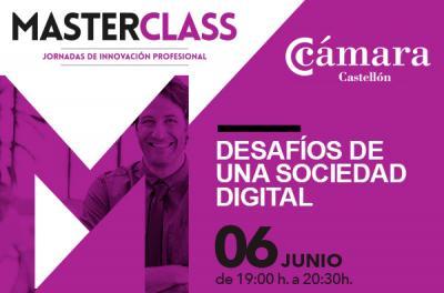 Masterclass : Desafíos de una sociedad digital.