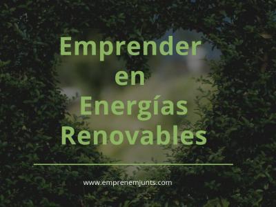 Emprender en energías renovables
