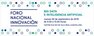 VII FORO NACIONAL DE INNOVACIÓN: BIG DATA E INTELIGENCIA ARTIFICIAL
