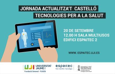 «Actualitza't Castelló, tecnologías para la salud»