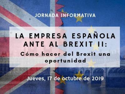 LA EMPRESA ESPAÑOLA ANTE EL BREXIT: Cómo hacer del Brexit una oportunidad