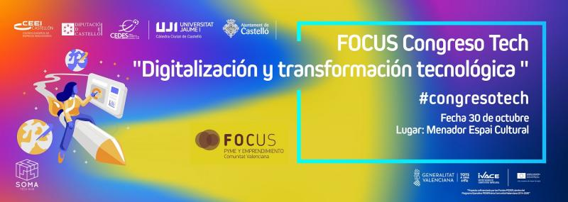 "Invitación FOCUS Congreso Tech ""Digitalización y transformación tecnológica"""