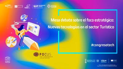 Informe Mesa debate sobre el foco estratégico: Nuevas tecnologías en el sector Turismo
