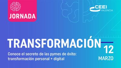 Jornada Conoce el secreto de las pymes de éxito: transformación personal + digital