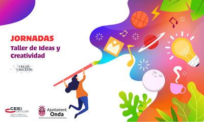 Taller: Ideas y Creatividad. Secció IES Serra Espadà , Onda