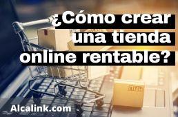 crear tienda online rentable