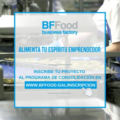 Business Factory Food, la primera aceleradora del sector alimentario de Galicia