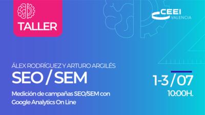 Taller: Medición de campañas SEO/SEM con Google Analytics (On Line)