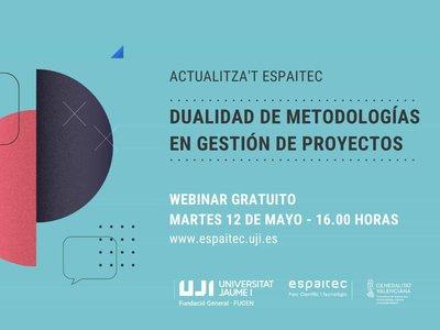 Webinar gratuito: Dualidad de metodologías en gestión de proyectos