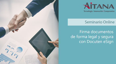 Webinar Firma documentos de forma legal y segura con Docuten eSign