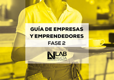 Guía Empresas y Emprendedores Fase 2 - Lab_Nucía