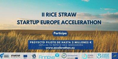 II RICE STRAW START UP EUROPE ACCELERATHON
