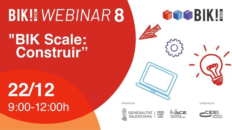 """Recordatorio invitación taller - webinar: """"BIK Scale: Construir"""""""
