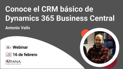 Webinar CRM WEEK I – Conoce el CRM básico de Dynamics 365 Business Central