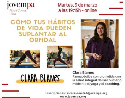 Cómo tus hábitos de vida pueden suplantar al Orfidal con Clara Blanes