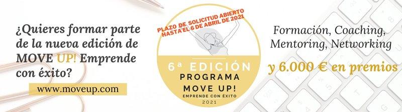 RECORDATORIO: La convocatoria para acceder a MOVE UP! Emprende con éxito finaliza el 6 de abril