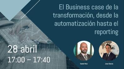 Webinar El Business case de la transformación, desde la automatización de procesos contables hasta el reporting