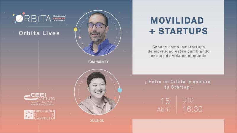 """Recuerda este jueves 15 de abril:  """"Órbita Live"""" - Movilidad & Startups"""