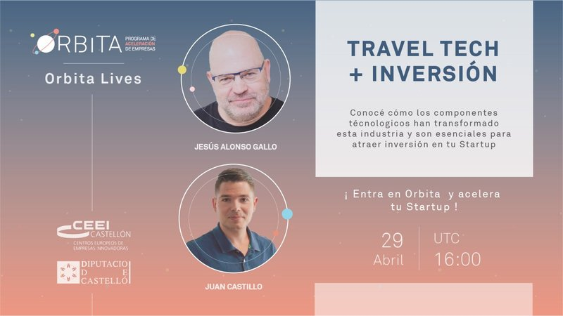 "Remind: Órbita Live "" Traveltech e Inversión"""
