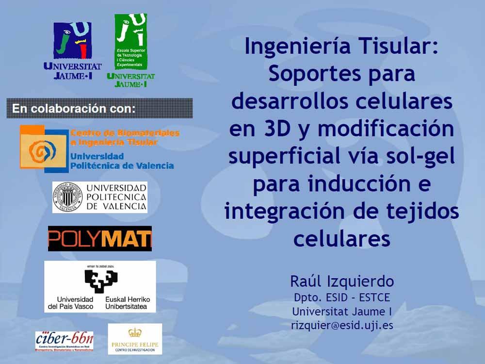 Soportes para desarrollos tisulares en 3D (Ponencia)